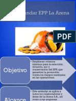 Estandar EPP La Arena