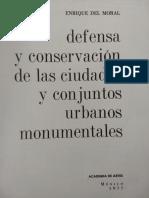 Defensa y Conservacion de Los Conjuntos Urbanos y Monumentales