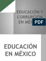 EDUCACIÓN Y CORRUPCIÓN EN MÉXICO