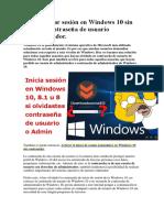Como Iniciar Sesión en Windows 10 Sin Saber La Contraseña de Usuario Administrador