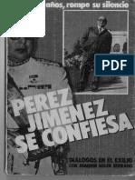 Pérez Jiménez Se Confiesa. Entrevista Con Serrano