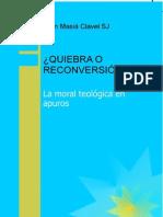QUIEBRA O ReConversion  - La Moral Teologica en Apuros (Juan Masiá Clavel sj)