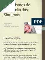 Mecanismos de Formação Dos Sintomas