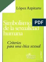 Simbolismo-de-La-Sexualidad-Humana-Eduardo-Lopez-Azpitarte.pdf