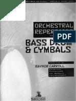318281553 Bass Drum Cymbals Raynor Carroll