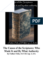 The Canon of the Scriptures, by Father Felix