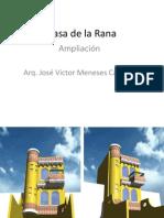 La Casa de La Rana-Construccion