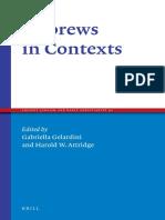 GELARDINI Gabriella and ATTRIDGE Harold W 2016 Hebrews in Contexts Ancient Judaism and Early Christianity 91 Leiden A