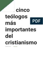 Los Cinco Teólogos Más Importantes Del Cristianismo