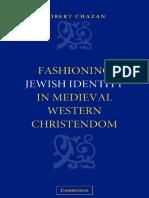 [Robert_Chazan]_Fashioning_Jewish_Identity_in_Medi(BookFi).pdf