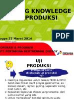 PRODUKSI 22 maret UGM 2014Sharing Knowledge_PGE_Uji Produksi by husni mubaroq.pptx