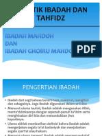 Ibadah Mahdhah Dan Ghairu Mahdah Presntasi