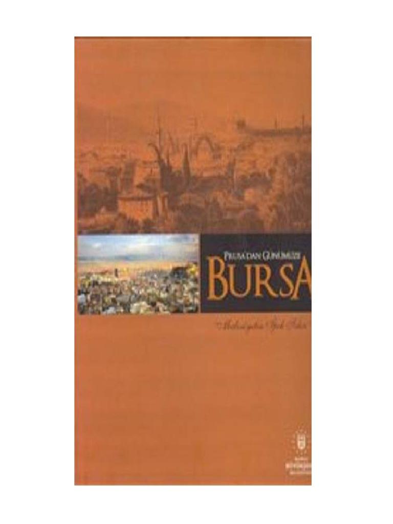 Prusa Dan Gunumuze Bursa