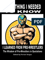 Everything i Needed to Know i Learned From Pro Wrestling