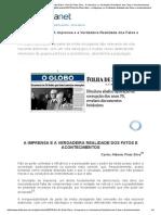 Gen Ex Pinto Silva - A Imprensa e a Verdadeira Realidade Dos Fatos e Acontecimentos-X