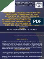 INCIDENCIA ACUMULADA INFECCIONES POST QUIRURGICAS TEMPRANAS TRAUMATOLOGIA IVSS