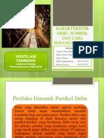 KARAKTERISTIK DEBU, SUMBER, DAN CARA PENANGANANNYA FIX.pptx