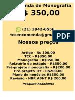 O valor é R$ 350,00 POR qualquer  TCC OU MONOGRAFIA WHATSAPP (21) 3942-6556 tccedicao50@gmail.com(11)--compressed