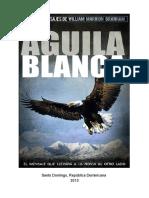 Develando a - Aguila Blanca