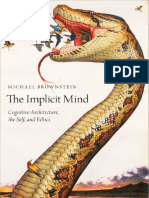 Michael Brownstein-The Implicit Mind_ Cognitive Architecture, The Self, And Ethics-Oxford University Press, USA (2018)