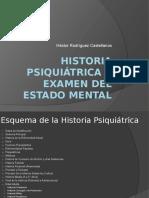 Historia Psiquiátrica y Examen Del Estado Mental