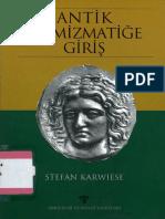 Antik Nümizmatiğe Giriş - Stefan Karwiese