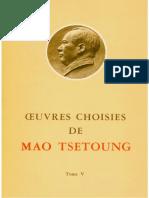 Œuvres choisies de Mao-Tsé-Toung (tome 5)