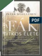 Wohlleben Peter a Fák Titkos Élete