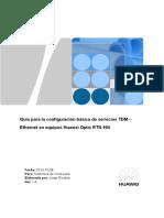 Guía Para La Configuración Básica de Servicios TDM – Ethernet en Equipos Huawei Optix RTN 905