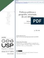 RODRIGUES, JN (2014). Políticas Públicas e Geografia - Retomada de Um Debate