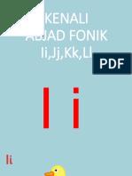 ABJAD FONIK Ii,Jj,Kk,Ll