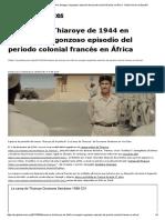 Masacre de Thiaroye de 1944 en Senegal, Vergonzoso Episodio Del Periodo Colonial Francés en África