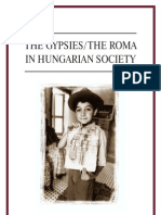 9638577460 the Gypsies in Hungarian Society