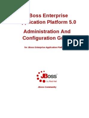 Jboss Enterprise Application Platform 5 0 Administration And