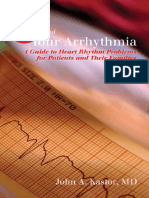 John a. Kastor-You and Your Arrhythmia_ a Guide to Heart Rhythm Problems for Patients & Their Families (2006)