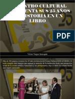 Víctor Vargas Irausquín - El Centro Cultural BOD cuenta sus 25 años de historia en un libro