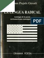 Pujals Esteban Ed La Lengua Radical Editorial Gramma 1992