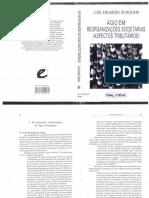 SCHOUERI, Luis Eduardo. O Ágio Nas Reorganizações Societárias