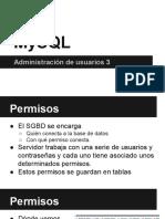 3. MySQL. Administración de Usuarios