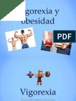 Vigorexia y Obesidad