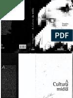 Douglas Kellner - A Cultura da Mídia