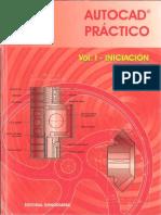 AutoCAD Practico - Vol I. Iniciación
