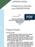 Lapkas Proptosis Oculi Dextra et cause Pseudotumor