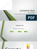 3 Question Quiz