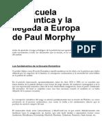 03.- La Escuela Romntica y La Llegada a Europa de Paul Morphy