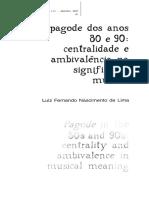 2002 O pagode dos anos 80 e 90 - centralidade e ambivalência na significação musical.pdf