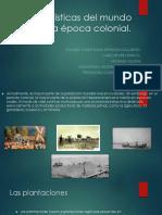 Características Del Mundo Rural en La Época Colonial