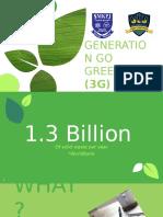 Generation Go Green 3G