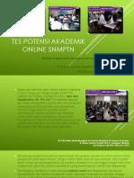 Tes Potensi Akademik Online SNMPTN 2018 / Fast Respon / 0822-3651-2343