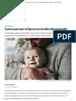 11 Pasos Para Que Tu Hijo No Sea Un Niño Sobreprotegido _ Mamás y Papás _ EL PAÍS